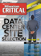 Mission Critical Magazine May/June 2016 issue: Data Center Site Selection