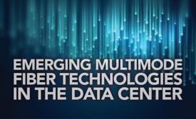 Emerging Multimode Fiber Technologies In The Data Center